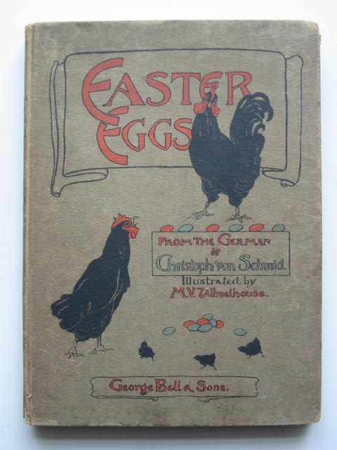Photo of EASTER EGGS written by Von Schmid, Christoph illustrated by Wheelhouse, M.V. published by George Bell & Sons (STOCK CODE: 450000)  for sale by Stella & Rose's Books
