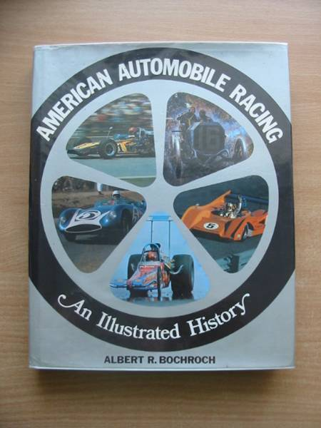 Photo of AMERICAN AUTOMOBILE RACING AN ILLUSTRATED HISTORY written by Bochroch, Albert R. published by Patrick Stephens (STOCK CODE: 486248)  for sale by Stella & Rose's Books