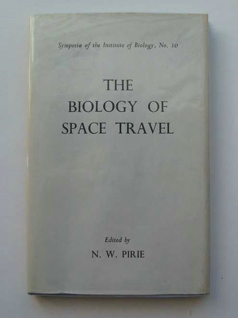 Photo of THE BIOLOGY OF SPACE TRAVEL written by Pirie, N.W. published by The Institute of Biology (STOCK CODE: 553314)  for sale by Stella & Rose's Books
