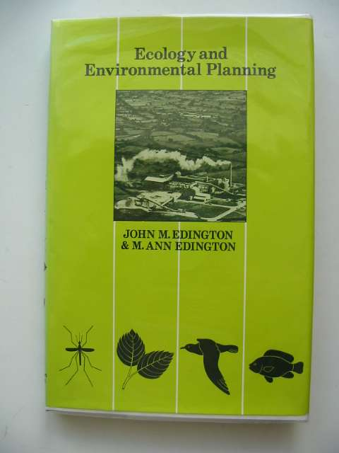 Photo of ECOLOGY AND ENVIRONMENTAL PLANNING written by Edington, John M.<br />Edington, M. Ann published by Chapman & Hall (STOCK CODE: 553713)  for sale by Stella & Rose's Books