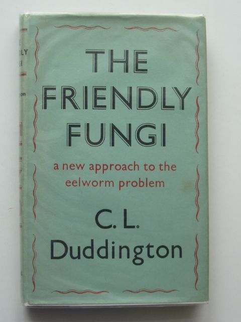 Photo of THE FRIENDLY FUNGI written by Duddington, C.L. published by Faber & Faber (STOCK CODE: 553715)  for sale by Stella & Rose's Books