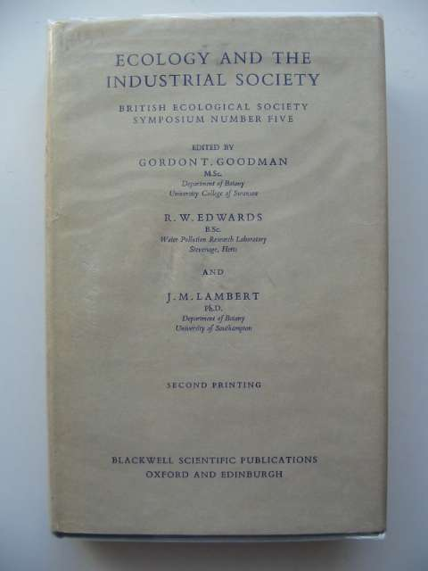 Photo of ECOLOGY AND THE INDUSTRIAL SOCIETY written by Goodman, Gordon T.<br />Edwards, R.W.<br />Lambert, J.M. published by Blackwell Scientific Publications (STOCK CODE: 553718)  for sale by Stella & Rose's Books