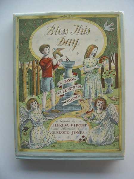 Photo of BLESS THIS DAY written by Vipont, Elfrida illustrated by Jones, Harold published by Collins (STOCK CODE: 555391)  for sale by Stella & Rose's Books