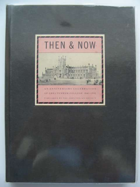 Photo of THEN & NOW written by Pearce, Tim published by The Cheltonian Society (STOCK CODE: 555503)  for sale by Stella & Rose's Books