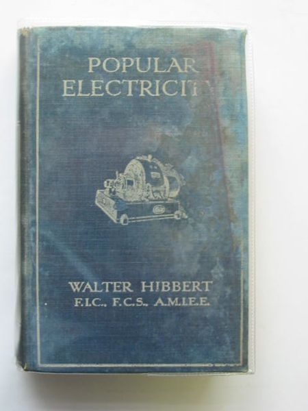 Photo of POPULAR ELECTRICITY written by Hibbert, Walter published by Cassell & Company Limited (STOCK CODE: 556752)  for sale by Stella & Rose's Books