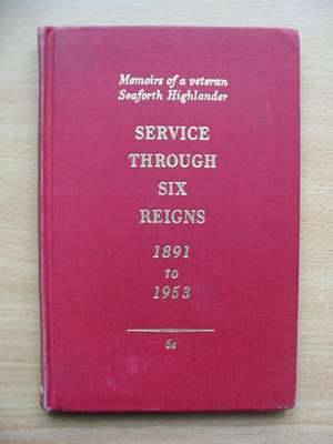 Photo of SERVICE THROUGH SIX REIGNS 1891 TO 1953 written by Corbett, A.F. (STOCK CODE: 560795)  for sale by Stella & Rose's Books