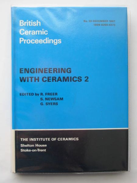 Photo of ENGINEERING WITH CERAMICS 2 written by Freer, R.<br />Newsam, S.<br />Syers, G. published by The Institute Of Ceramics (STOCK CODE: 562870)  for sale by Stella & Rose's Books