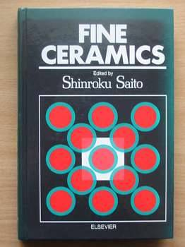 Photo of FINE CERAMICS written by Saito, Shinroku published by Elsevier (STOCK CODE: 562910)  for sale by Stella & Rose's Books