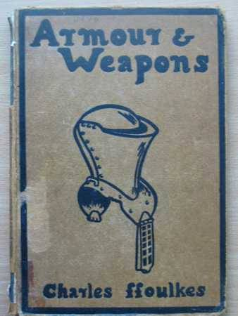 Photo of ARMOUR & WEAPONS written by Ffoulkes, Charles J. published by Oxford University Press (STOCK CODE: 563025)  for sale by Stella & Rose's Books