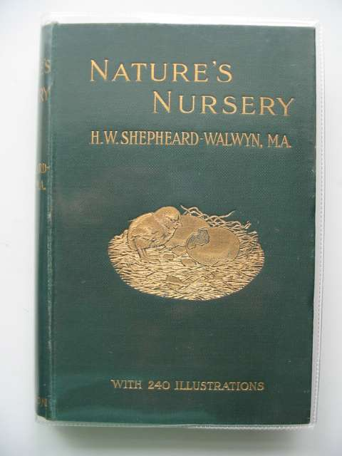Photo of NATURE'S NURSERY written by Shepheard-Walwyn, H.W. published by Hutchinson & Co. (STOCK CODE: 564191)  for sale by Stella & Rose's Books