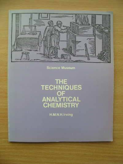 Photo of THE TECHNIQUES OF ANALYTICAL CHEMISTRY written by Irving, H.M.N.H. published by HMSO (STOCK CODE: 564978)  for sale by Stella & Rose's Books