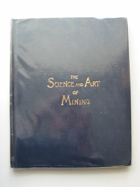 Photo of THE SCIENCE AND ART OF MINING VOL LXII published by Thos. Wall & Sons Ltd. (STOCK CODE: 566245)  for sale by Stella & Rose's Books