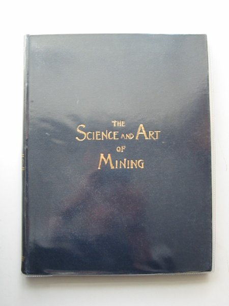 Photo of THE SCIENCE AND ART OF MINING VOL LX published by Thos. Wall & Sons Ltd. (STOCK CODE: 566251)  for sale by Stella & Rose's Books