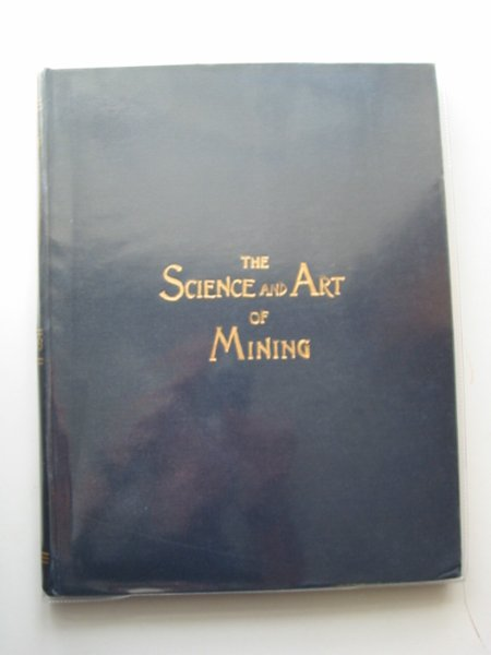 Photo of THE SCIENCE AND ART OF MINING VOL LIX published by Thos. Wall & Sons Ltd. (STOCK CODE: 566252)  for sale by Stella & Rose's Books
