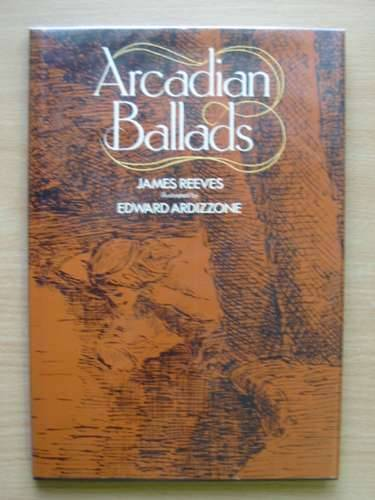 Photo of ARCADIAN BALLADS written by Reeves, James illustrated by Ardizzone, Edward published by Heinemann Educational Books (STOCK CODE: 568422)  for sale by Stella & Rose's Books