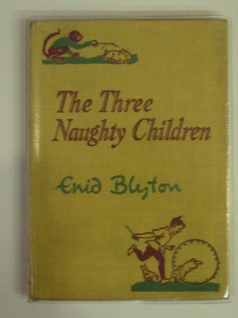 Photo of THE THREE NAUGHTY CHILDREN written by Blyton, Enid illustrated by Soper, Eileen published by Macmillan & Co. Ltd. (STOCK CODE: 568788)  for sale by Stella & Rose's Books