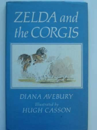 Photo of ZELDA AND THE CORGIS written by Avebury, Diana illustrated by Casson, Hugh published by Piccadilly Press (STOCK CODE: 569072)  for sale by Stella & Rose's Books