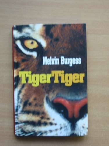 Photo of TIGER TIGER written by Burgess, Melvin published by Andersen Press (STOCK CODE: 569317)  for sale by Stella & Rose's Books
