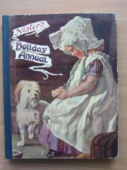 Photo of NISTER'S HOLIDAY ANNUAL 28TH YEAR written by Playne, Alfred C.<br />et al,  illustrated by Petherick, Rosa C.<br />et al.,  published by Ernest Nister (STOCK CODE: 571202)  for sale by Stella & Rose's Books