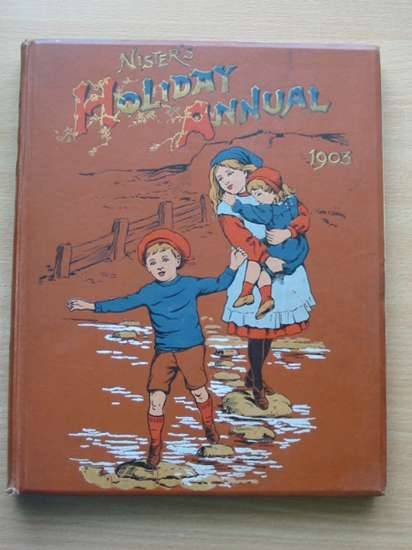 Photo of NISTER'S HOLIDAY ANNUAL 1903 written by Fuller, Alfred J.<br />et al,  published by Ernest Nister, E.P. Dutton & Co. (STOCK CODE: 571785)  for sale by Stella & Rose's Books
