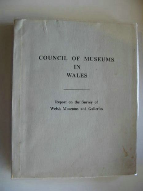 Photo of REPORT ON THE SURVEY OF WELSH MUSEUMS AND GALLERIES written by Matheson, Colin published by Council Of Museums In Wales (STOCK CODE: 571939)  for sale by Stella & Rose's Books