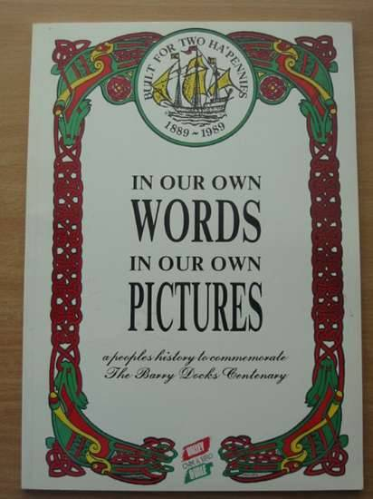 Photo of IN OUR OWN WORDS IN OUR OWN PICTURES written by Luxton, Brian C. (STOCK CODE: 572822)  for sale by Stella & Rose's Books