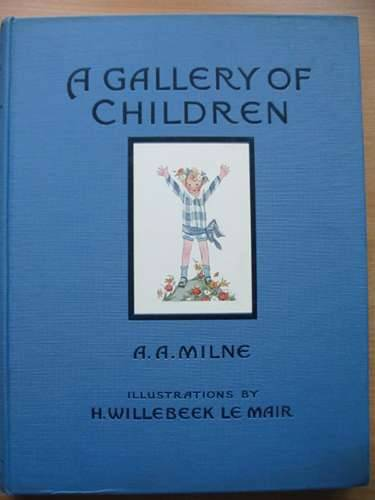 Photo of A GALLERY OF CHILDREN written by Milne, A.A. illustrated by Willebeek Le Mair, Henriette published by Stanley Paul (STOCK CODE: 574483)  for sale by Stella & Rose's Books