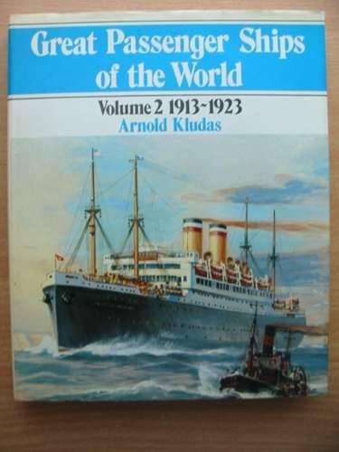 Photo of GREAT PASSENGER SHIPS OF THE WORLD VOLUME 2 1913-1923 written by Kludas, Arnold published by Patrick Stephens (STOCK CODE: 575529)  for sale by Stella & Rose's Books