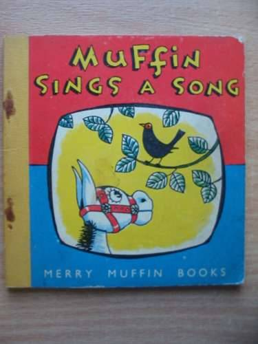 Photo of MUFFIN SINGS A SONG written by Hogarth, Ann illustrated by Main, Neville published by Brockhampton Press (STOCK CODE: 575851)  for sale by Stella & Rose's Books