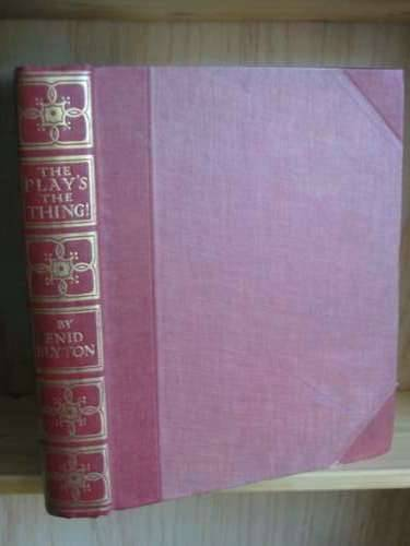 Photo of THE PLAY'S THE THING! written by Blyton, Enid<br />Rowley, Alec illustrated by Bestall, Alfred published by The Home Library Book Company, George Newnes Limited (STOCK CODE: 576252)  for sale by Stella & Rose's Books