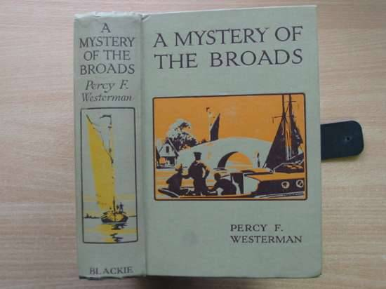 Photo of A MYSTERY OF THE BROADS written by Westerman, Percy F. illustrated by Cox, E.A. published by Blackie & Son Ltd. (STOCK CODE: 576484)  for sale by Stella & Rose's Books