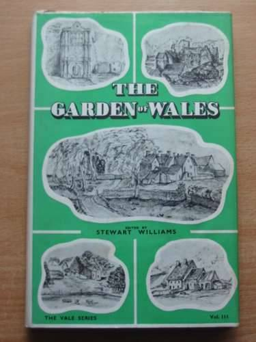 Photo of THE GARDEN OF WALES written by Williams, Stewart published by Stewart Williams (STOCK CODE: 576509)  for sale by Stella & Rose's Books