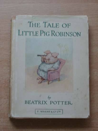 Photo of THE TALE OF LITTLE PIG ROBINSON written by Potter, Beatrix illustrated by Potter, Beatrix published by Frederick Warne & Co Ltd. (STOCK CODE: 576643)  for sale by Stella & Rose's Books