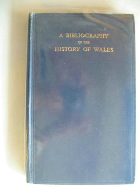 Photo of A BIBLIOGRAPHY OF THE HISTORY OF WALES written by Jenkins, R.T.<br />Rees, William published by University of Wales (STOCK CODE: 577112)  for sale by Stella & Rose's Books