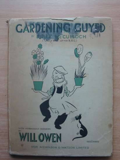 Photo of GARDENING GUYED written by McCulloch, Derek illustrated by Owen, Will published by Ivor Nicholson & Watson Ltd. (STOCK CODE: 577660)  for sale by Stella & Rose's Books