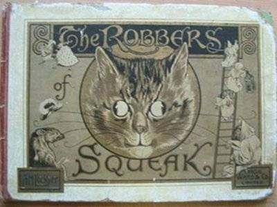 Photo of THE ROBBERS OF SQUEAK written by Lockyer, A.M. published by Marcus Ward & Co. Limited (STOCK CODE: 577737)  for sale by Stella & Rose's Books