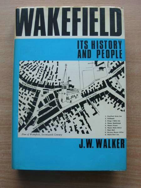 Photo of WAKEFIELD ITS HISTORY AND PEOPLE written by Walker, J.W. published by EP Publishing (STOCK CODE: 578266)  for sale by Stella & Rose's Books
