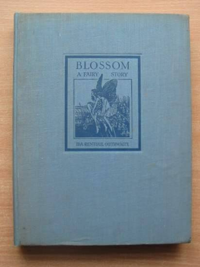 Photo of BLOSSOM A FAIRY STORY written by Outhwaite, Ida Renthal illustrated by Outhwaite, Ida Rentoul published by A. & C. Black Ltd. (STOCK CODE: 579880)  for sale by Stella & Rose's Books