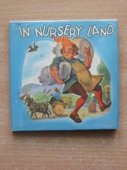 Photo of IN NURSERY LAND published by Raphael Tuck & Sons Ltd. (STOCK CODE: 580080)  for sale by Stella & Rose's Books