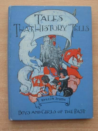 Photo of TALES THAT HISTORY TELLS BOOK III written by Smith, Evelyn illustrated by Gordon, A. published by The Grant Educational Co. Ltd. (STOCK CODE: 581206)  for sale by Stella & Rose's Books
