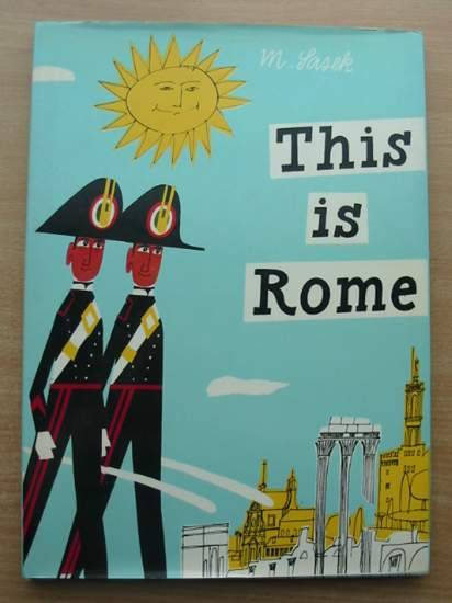 Photo of THIS IS ROME written by Sasek, Miroslav illustrated by Sasek, Miroslav published by W.H. Allen (STOCK CODE: 581562)  for sale by Stella & Rose's Books