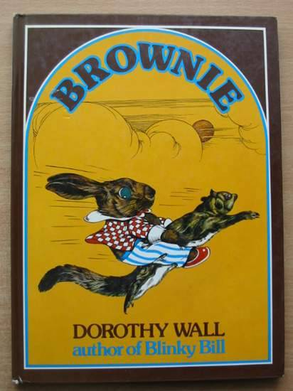 Photo of BROWNIE written by Wall, Dorothy illustrated by Wall, Dorothy published by Angus & Robertson (STOCK CODE: 581612)  for sale by Stella & Rose's Books