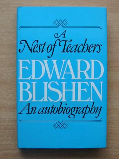 Photo of A NEST OF TEACHERS written by Blishen, Edward published by Hamish Hamilton (STOCK CODE: 582010)  for sale by Stella & Rose's Books