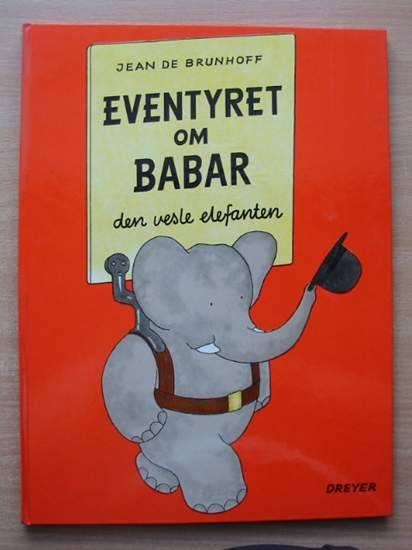 Photo of EVENTYRET OM BABAR DEN VESLE ELEFANTEN written by De Brunhoff, Jean published by Editions Graphiques Internationales (STOCK CODE: 582135)  for sale by Stella & Rose's Books