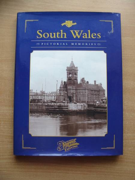 Photo of SOUTH WALES PICTORIAL MEMORIES written by Murphy, Natalie published by Frith Publishing (STOCK CODE: 582719)  for sale by Stella & Rose's Books