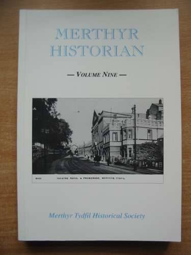 Photo of MERTHYR HISTORIAN VOLUME NINE written by Holley, T.F. published by Merthyr Tydfil Historical Society (STOCK CODE: 583009)  for sale by Stella & Rose's Books