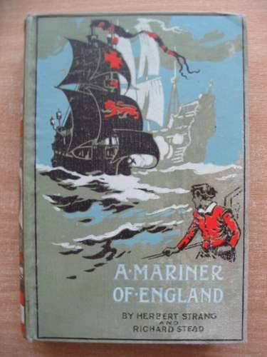Photo of A MARINER OF ENGLAND written by Strang, Herbert<br />Stead, Richard published by Oxford University Press (STOCK CODE: 584029)  for sale by Stella & Rose's Books