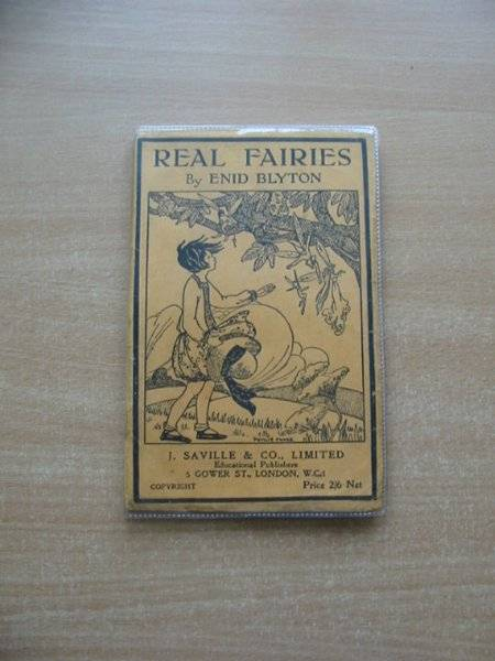 Photo of REAL FAIRIES written by Blyton, Enid illustrated by Chase, Phyllis published by J. Saville & Co. Ltd. (STOCK CODE: 584361)  for sale by Stella & Rose's Books