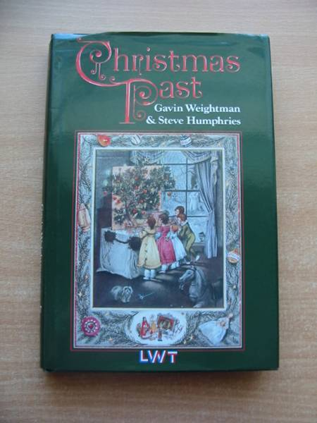 Photo of CHRISTMAS PAST written by Weightman, Gavin<br />Humphries, Steve published by Sidgwick & Jackson (STOCK CODE: 584465)  for sale by Stella & Rose's Books