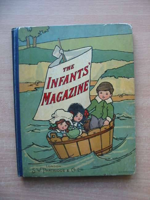 Photo of THE INFANTS' MAGAZINE ANNUAL FOR 1911 published by S.W. Partridge & Co. Ltd. (STOCK CODE: 584919)  for sale by Stella & Rose's Books